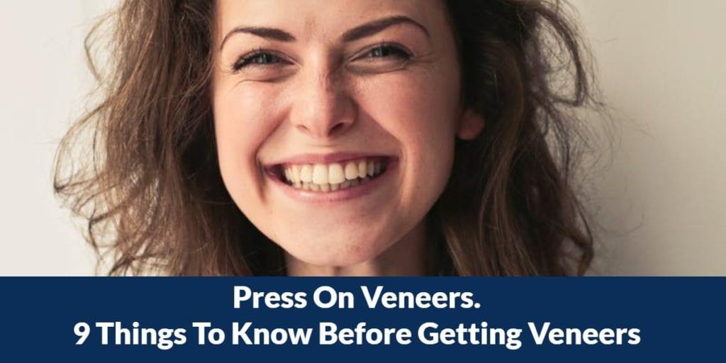 Press On Veneers – Big Advantages