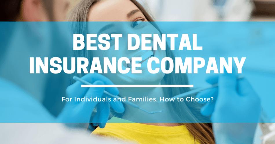 Best Dental Insurance Company